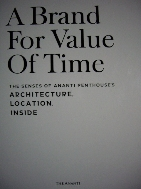 A Brand For Value Of Time - The Senses of Ananti Penthouse's Architecture, Location, Inside (양장)
