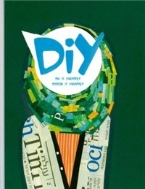 DIY : Do it Yourself, Design it Yourself