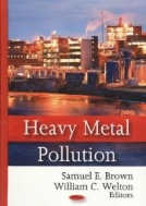 Heavy Metal Pollution (ISBN : 9781604568998)