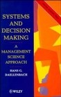 Systems and Decision Making : A Management Science Approach (ISBN : 9780471950943)