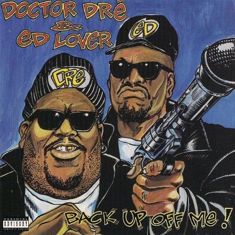 [수입] Doctor Dre & Ed Lover - Back Up Off Me!