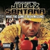 Juelz Santana / What The Game's Been Missing