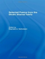 Selected Poems from the Divani Shamsi Tabriz (ISBN : 9780700702770)