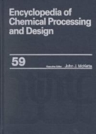 Encyclopedia of Chemical Processing and Design, Vol. 59 : Trays versus Packings in Separator Design to Underground Gas Storage (ISBN : 9780824726102)