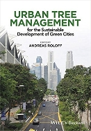 Urban Tree Management : For the Sustainable Development of Green Cities  (ISBN : 9781118954584)