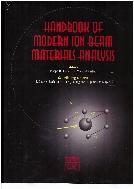 Handbook of Modern Ion Beam Materials Analysis :