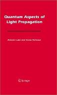 Quantum Aspects of Light Propagation   (ISBN : 9780387855899)
