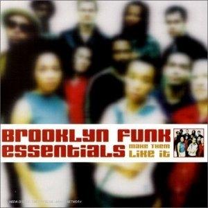 Brooklyn Funk Essentials / Make Them Like It (수입)