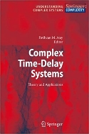 Complex Time-Delay Systems : Theory and Applications   (ISBN : 9783642262913)