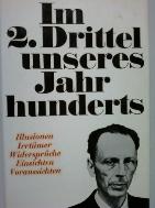 Im 2. Drittel unseres Jahrhunderts     (Alfred Kantorowicz/독일어원서/ab)