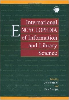 International Encyclopedia of Information and Library Science (ISBN : 9780415098601)