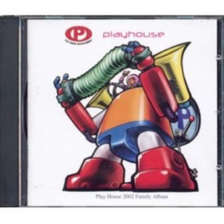 Play House 2002 Family Album