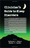 Clinician's Guide to Sleep Disorders (ISBN : 9780824729301)