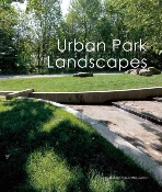 Urban Park Landscapes   (ISBN : 9789881506986)