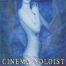 [중고] O.S.T. / Cinema Soloist (일본수입)