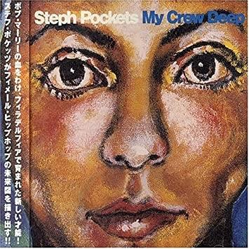 [일본반] Steph Pockets - My Crew Deep [+1 Bonus Track]