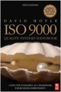 ISO 9000 Quality Systems Handbook - Updated for the ISO 9001:2008 Standard : Using the Standards as a Framework for Business Improvement