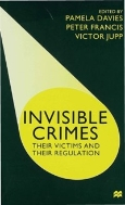 Invisible Crimes : Their Victims and Their Regulation   (ISBN : 9780333794173)