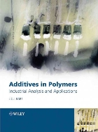 Additives in Polymers : Industrial Analysis and Applications  (ISBN : 9780470850626)