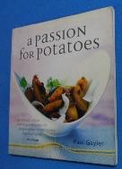 A Passion for Potatoes 9781856263948   /사진의 제품  ☞ 서고위치:KS 3  * [구매하시면 품절로 표기됩니다]