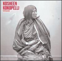 Kosheen / Kokopelli