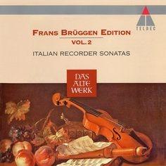 Italian Recorder Sonatas Frans Br?ggen Edition Vol.2