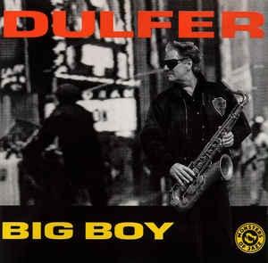 [수입] Dulfer - Big Boy [+1 Bonus Track]