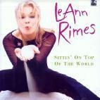 [중고] Leann Rimes / Sittin On Top Of The World