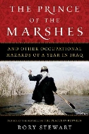 The Prince of the Marshes : And Other Occupational Hazards of a Year in Iraq  (ISBN : 9780151012350)