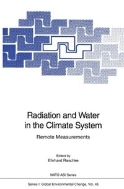Radiation and Water in the Climate System : Remote Measurements (ISBN : 9783540614708)