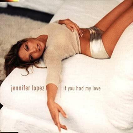 [수입] Jennifer Lopez - If You Had My Love