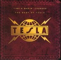 [중고] Tesla / Time's Makin' Changes - The Best Of