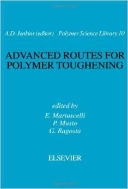 Advanced Routes for Polymer Toughening (ISBN : 9780444540720)