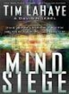 MIND SIEGE :The Battle for the Truth
