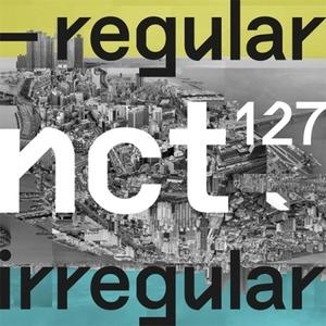 [미개봉] 엔시티 127  / 1집 - NCT #127 Regular-Irregular (Regular/Irregular Ver)