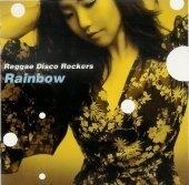 Reggae Disco Rockers / Rainbow
