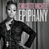 Chrisette Michele / Epiphany