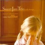 LITTLE GIRL BLUE:STANDARD COLLECTION VOL.3 - SWEET JAZZ TRIO [칠리뮤직 초판] * 스윗재즈트리오