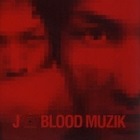 [미개봉] J / Blood Muzik (수입)