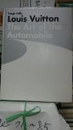 Louis Vuitton The Art of the Automobile -Hard Cover, 큰책-새책수준- 고전~현재까지 자동차카다로구