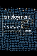 ] Employment with a Human Face: Balancing Efficiency, Equity, and Voice (Paperback) - Balancing Efficiency, Equity, And Voice