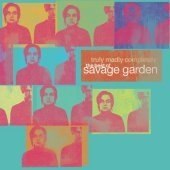 Savage Garden / Truly Madly Completely - The Best Of Savage Garden