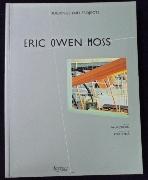 Eric Owen Moss: Buildings and Projects     / 사진의 제품    / 상현서림  / :☞ 서고위치:SR 3 *  [구매하시면 품절로 표기됩니다]