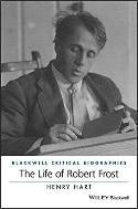 Life of Robert Frost: A Critical Biography