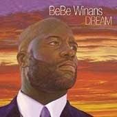Bebe Winans / Dream