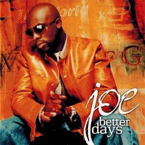 [수입] Joe - Better Days