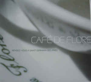 [수입] V.A - Cafe De Flore (Rendez-Vous A Saint-Germain-Des-Pres)