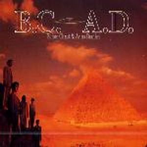 T-Square / B.C. A.D. - Before Christ And Anno Domini