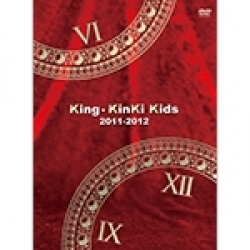 Kinki Kids (DVD) King 2011-2012(초회한정반)