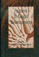 Patterns in Fungal Development (ISBN : 9780521560474)